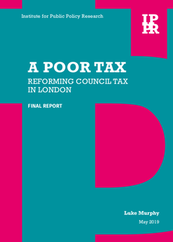A_poor_tax_Reforming_council_tax_in_London_May2019.cover.png