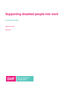 Supporting_disabled_people_to_work_-_a_view_from_London_-_SMF_-_Oakley.cover.png